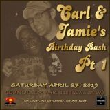 The Soul Shack (Apr 2019) Pt 1 aka Jamie & Carl's B-Day Bash Pt 1