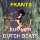 FRANTS MIX TAPE - SUMMER DUTCH BEATS -