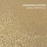 Harmonised Systems (mega mix) (320) by Daniel Prendiville
