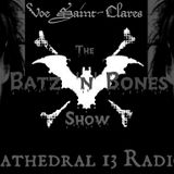 The Batz 'n' Bones Show w/Voe Saint-Clare (April)