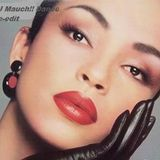 Hang on to your love (DJ Mauch!! dance re-edit) SADE