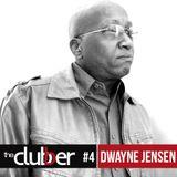 The Clubber Mix #4 - Dwayne Jensen