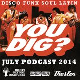 You Dig? Podcast 0714 - Compiled By Simon Ham, Diesler & Roots Before Branches