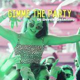 Dj Derek Quintero - Gimme The Party Mix
