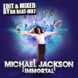 DR BEAT - MX7 - INMORTAL MICHAEL JACKSON