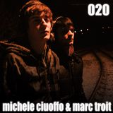 Episode 020 - Michele Ciuoffo & Marc Troit
