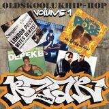 Oldskool UK Hip-Hop Vol. 1