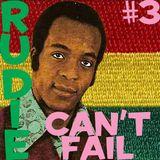 Rudie Can't Fail #3