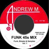 Funk 45s Mix Vol.1 by DJ Andrew M