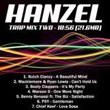 Hanzel's Trap remix pt.2