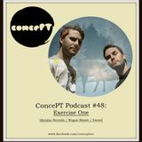 ConcePT Podcast #48 - Exercise One