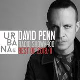 Urbana Radio show by David Penn #400 ::: BEST OF 2018 II