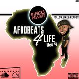 #A4LVOL4 - Afrobeats 2018 Edition ★ Mixed By @PocksYNL