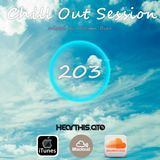 Chill Out Session 203