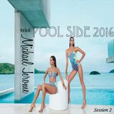 Pool Side 2016 (session 2)