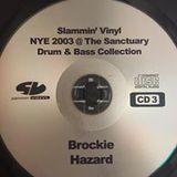 Brockie & DJ Hazard - Slammin Vinyl N.Y.E 2003 @ Sanctuary Milton Keynes