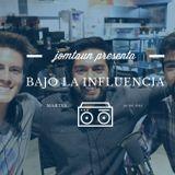 #BajoLaInfluencia #Season2 #4 - HARDCORE
