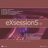 Tony Day presents 'eXsessionS 07'
