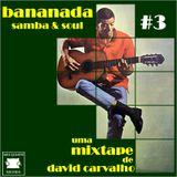 MIXTAPE BANANADA #3