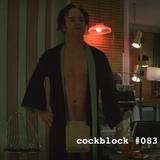 COCK BLOCK & TIT BIT #083