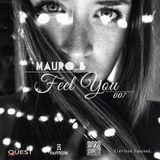 Mauro B - Feel You Mix 007