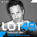 LOT49 Podcast 002 - Dylan Rhymes Guest Mix (25 Dec 2014)