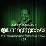 Urban Night Grooves 97 - Guestmix by Platzdasch