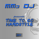 Time to go Hardstyle 001