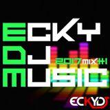 EckyDjMusic-2017Mix1