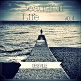 Beautiful Life Vol.4 The Ultimate Collection by DESEVILLE