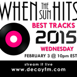 When The Sun Hits on DKFM #12 - Best Tracks of 2015 (part 3)