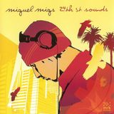 Miguel Migs -24th St.Sounds CD1 (N.R.K.)