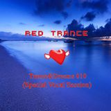 Red Trance - Trance&Dreams 010 (Special Vocal Session)