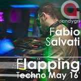 Fabio Salvati - Flapping Techno May 16'