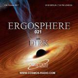 Dirk pres. Ergosphere 021 (12th October 2017) on Cosmos-Radio.com