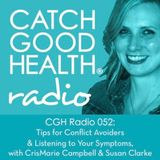 CGH Radio 052: Tips for Conflict Avoiders & Listening to Your Physical Symptoms, with CrisMarie Camp