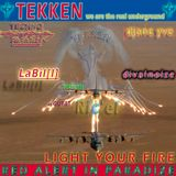 LaBil[l]: TEKKEN@TECHNO PARADIZE - LIGHT YOUR FIRE (16. Oct. 2014)