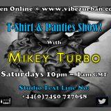 T SHIRT & PANTIE SHOW LIVE ON VIBEZ URBAN 12 08 2012