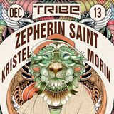 Zepherin Saint @ Tribe, Djoon, Friday December 13th, 2013