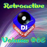DJ Danny Morris - Retroactive #06