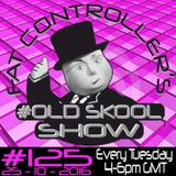 #OldSkool Show #125 with DJ Fat Controller 25th October 2016