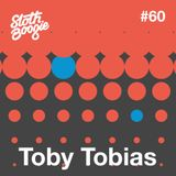 SlothBoogie Guestmix #60  - Toby Tobias
