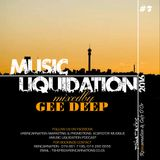 Music Liquidation Mixed by Cafe D'or Gee Deep Part 7