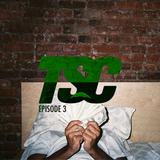 TSC EPISODE 3 w/ Bambz & Lowki