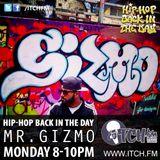 MR. GIZMO- Hiphopbackintheday Show 65