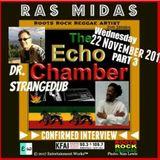 Echo Chamber - feat. Ras Midas interview (part 3) - Nov 22, 2017