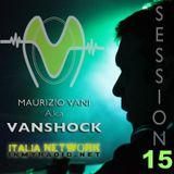 Vanshock Session 15