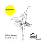 Milos Krneta - Partoff Mixtape #11