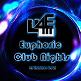 Euphoric Club Nights Ep. 002