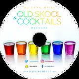 DJ YUNG MILLI -- PRESENTS -- OLD SKOOL & COCKTAILS